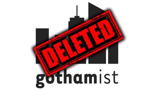 Gothamist Deleted
